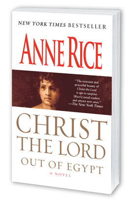 christ the lord by anne rice, which I am reading at the moment