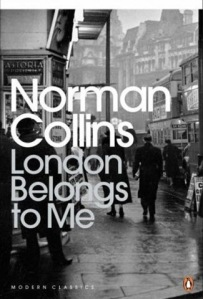 london belongs to me Norman Collins, as yet unread